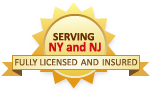 Fully Licensed and Insured in New York and New Jersey